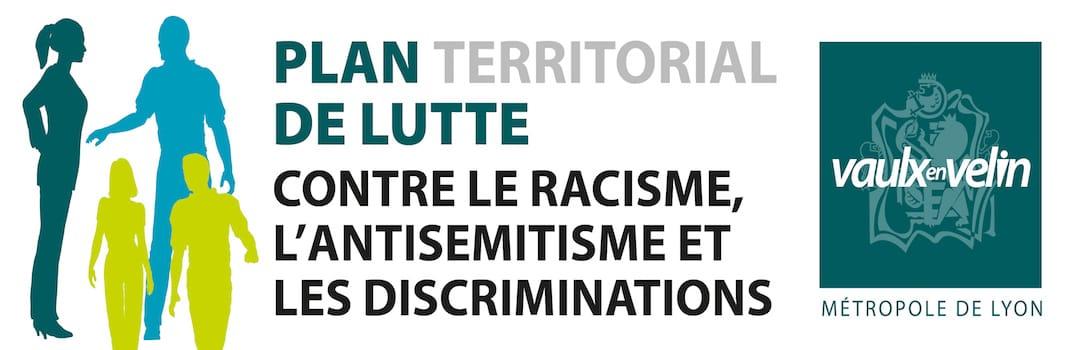 Plan territorial de lutte contre le racisme, l'antisémitisme et les discriminations