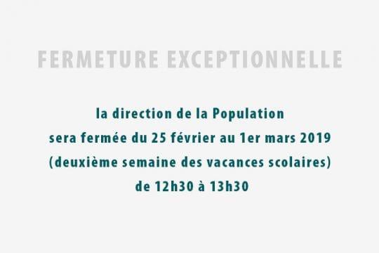 Bandeau Fermeture exceptionnelle 25/02/2019