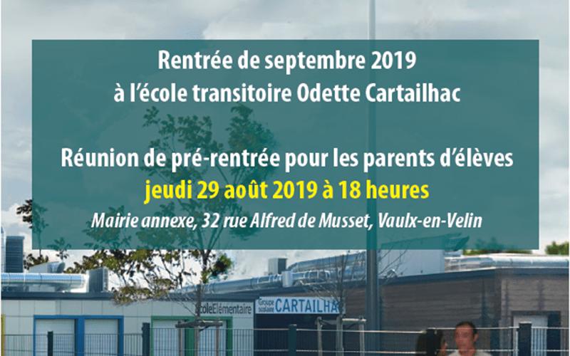 Ecole transitoire Odette Cartailhac – Réunion de pré-rentrée