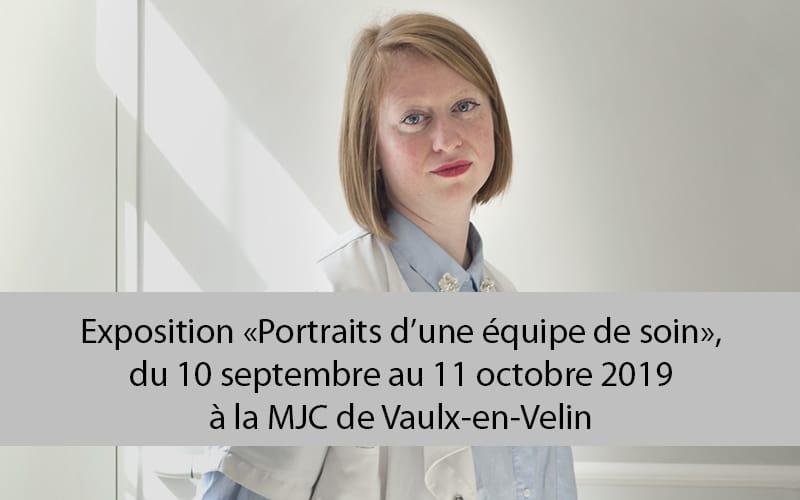 Exposition «Portraits d'une équipe de soin»