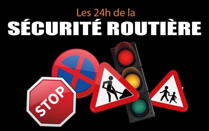 24h de la sécurité routière