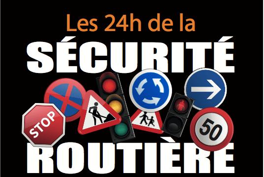 24h sécurité routière