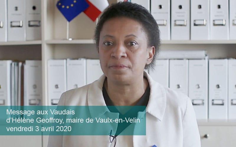 Message aux Vaudais d'Hélène Geoffroy,maire de Vaulx-en-Velin