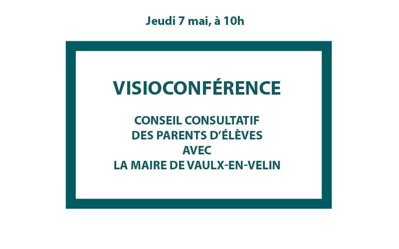 Visioconférence : Conseil consultatif des parents d'élèves