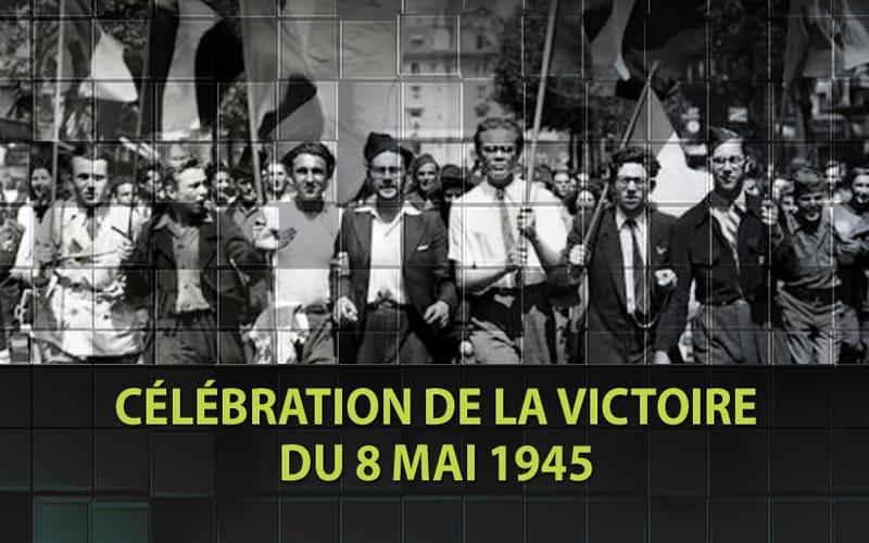 Vendredi 8 mai 2020, commémoration de la Victoire du 8 mai 1945