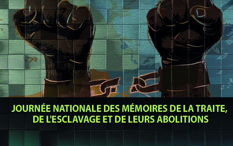 Dimanche 10 mai 2020, Journée nationale des mémoires de la traite, de l'esclavage et de leurs abolitions
