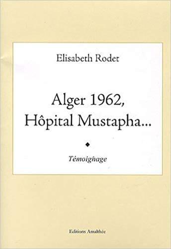Alger 1962, Hôpital Mustapha
