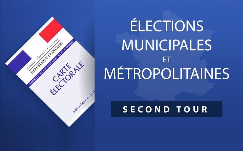 Élections municipales & métropolitaines  Second tour le 28 juin