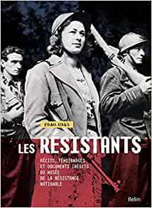Les résistants - 1940-1945