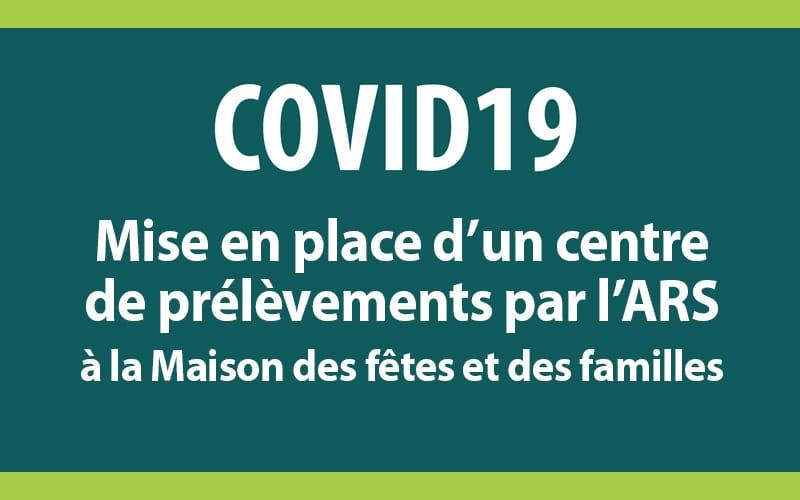 COVID-19/ Le centre de dépistage   destiné aux personnes prioritaires   est ouvert