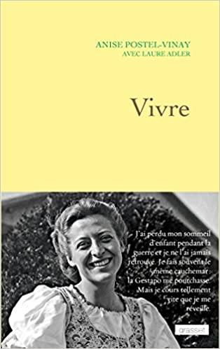Vivre de Anise Postel Vinay