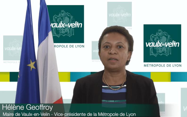 13 novembre 2020 Message aux Vaudais d'Hélène Geoffroy Maire de Vaulx-en-Velin Vice-présidente de la Métropole de Lyon