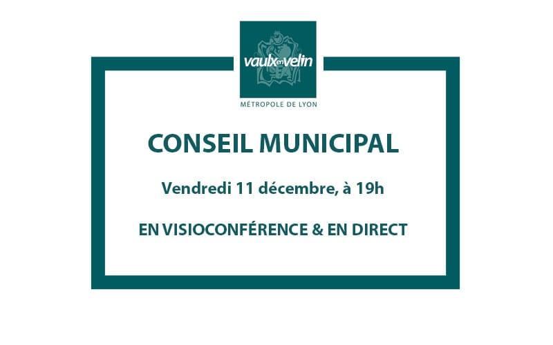 Conseil Municipalvendredi 11 décembre 2020, à 19hen visio & en direct