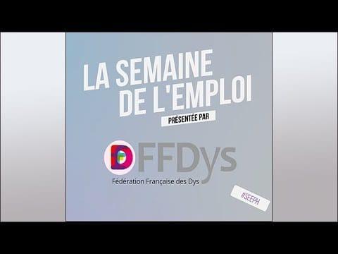 Les Dys dans l'emploi - Vidéos
