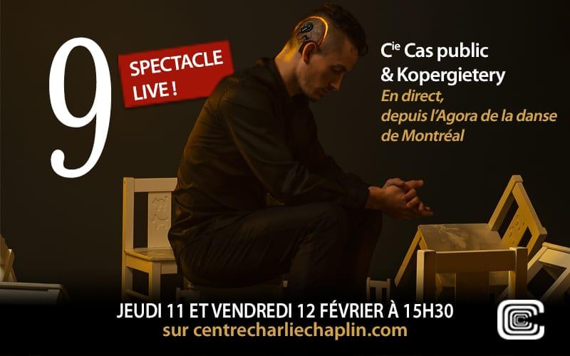 9 - Cas public & Kopergietery - en direct depuis l'Agora de la danse à Montréal