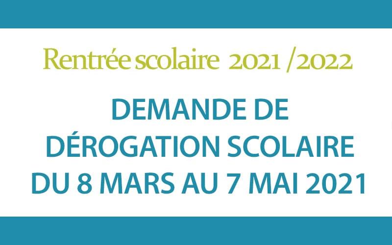 Dérogations scolaires 2021-2022