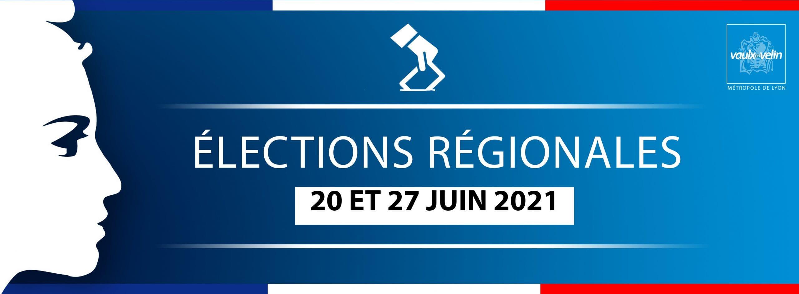 Élections régionales – 20 & 27 juin 2021