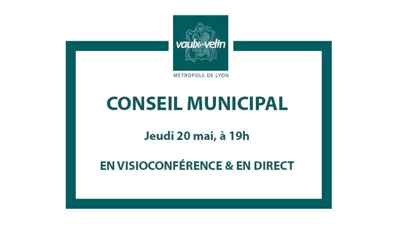 Conseil Municipal jeudi 20 mai 2021, à 19h en visio & en direct