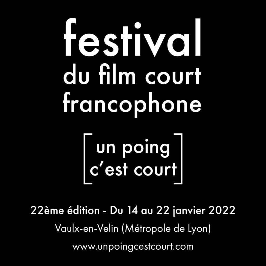 Festival du film court francophone 2022