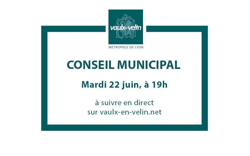 Conseil Municipal mardi 22 juin 2021, à 19h en direct