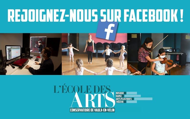 Rejoignez-nous sur la page Facebook de l'École des Arts