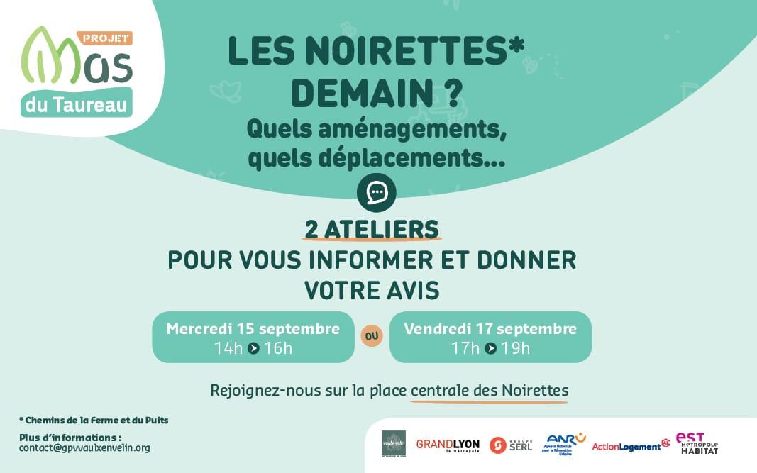 Ateliers - Les Noirettes demain ?