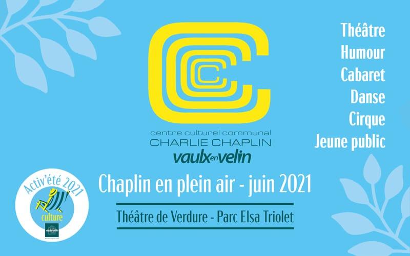 2021 - Chaplin en plein air